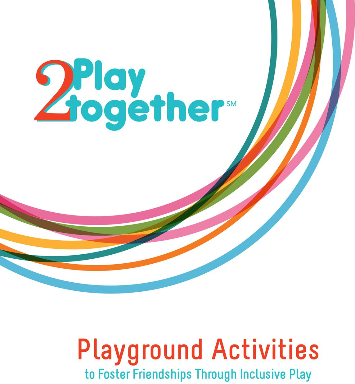Playground Activities To Foster Friendship Through Inclusive Play Guidebook